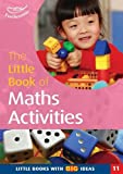 Featherstone, Sally: Little Book of Maths Activities: Little Books with Big Ideas (11)