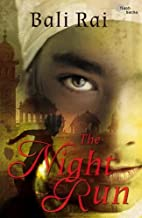 The Night Run (Flashbacks) by Bali Rai