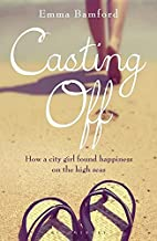 Casting off: How a City Girl Found Happiness…
