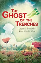 The Ghost of the Trenches and other stories…