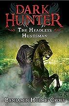 The Headless Huntsman (Dark Hunter) by…