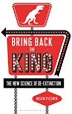 Bring Back the King: The New Science of…