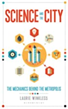 Science and the City: The Mechanics Behind…