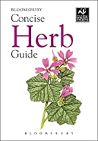 Concise Herb Guide by Bloomsbury Group