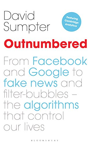 outnumbered-from-fac-and-google-to-fake-news-and-filter-bubbles-the-algorithms-that-control-our-lives-featuring-cambridge-analytica