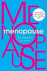 Menopause: The Change for the Better av…