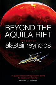 Beyond the Aquila Rift: The Best of Alastair…