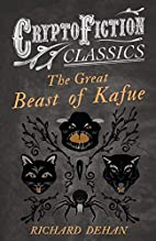 The Great Beast of Kafue: (Cryptofiction…