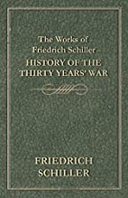 The Works of Friedrich Schiller - History of…