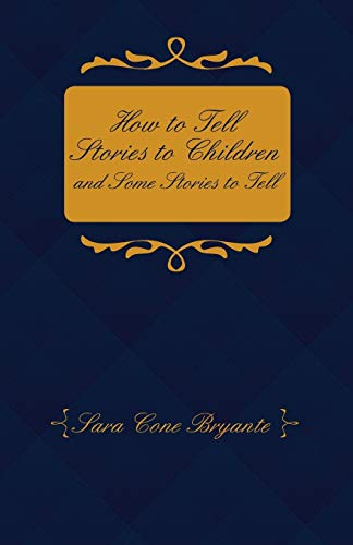 how-to-tell-stories-to-children-and-some-stories-to-tell