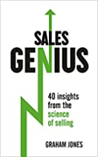 Sales Genius: 40 Insights From the Science…