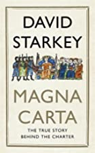 Magna Carta: The True Story Behind the…