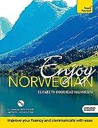 Enjoy Norwegian: Teach Yourself by Elizabeth…