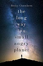 The Long Way to a Small, Angry Planet:…