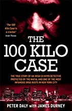 The 100 Kilo Case: The Incredible True Story…