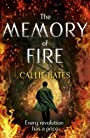 The Memory of Fire: The Waking Land Book II (The Waking Land Series) - Callie Bates