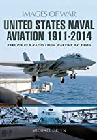 United States Naval Aviation 1911-2014…