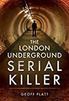 The London Underground Serial Killer by…
