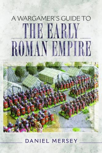 a-wargamers-guide-to-the-early-roman-empire