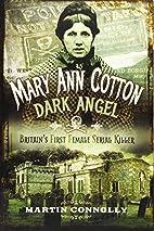 Mary Ann Cotton: The West Auckland Borgia by…