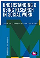 Understanding & Using Research in Social…