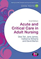 Acute and Critical Care in Adult Nursing…