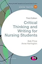 Critical thinking and writing for nursing…