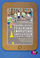 Teaching Computing Unplugged in Primary…