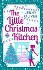 The Little Christmas Kitchen by Jenny Oliver