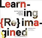 Learning Reimagined by Graham Brown-Martin