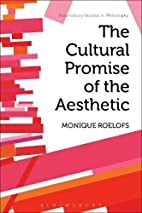The cultural promise of the aesthetic by…