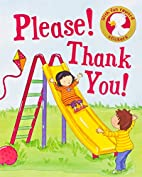 Please! Thank You! (Book of Manners) by…