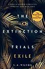 The Extinction Trials: Exile - S. M Wilson (author)