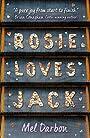 Rosie Loves Jack - Mel Darbon