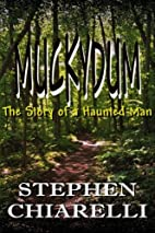 Muckydum: The Story of a Haunted Man by…