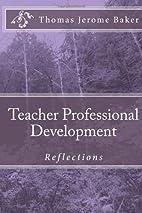 Teacher Professional Development:…