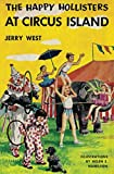 West, Jerry: The Happy Hollisters at Circus Island