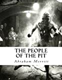 Merritt, Abraham: The People of the Pit