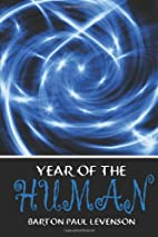 Year Of The Human by Barton Paul Levenson