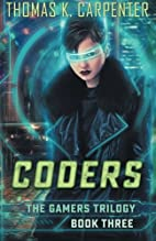 Coders by Thomas K. Carpenter