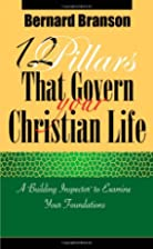 12 Pillars That Govern Your Christian…