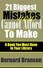 21 Biggest Mistakes You Cannot Afford: A…