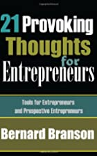 21 Provoking Thoughts For Entrepreneurs:…