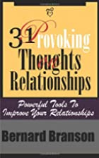 31 Provoking Thoughts On Relationships:…