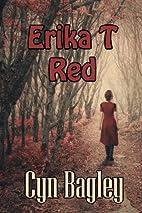 Erika T. Red by Cyn Bagley