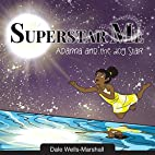 SuperStar Me: Adanna and the Dog Star by Mrs…