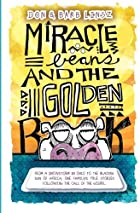 Miracle Beans and the Golden Book: From a…