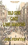 Fenwyke, joel: Old Sins Cast Long Shadows (Volume 1)
