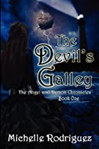 The Devil's Galley: The Angel and Demon…