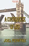 Fenwyke, Joel: A Consequence of Lies (Volume 1)